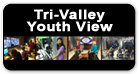 Tri-Valley Youth View